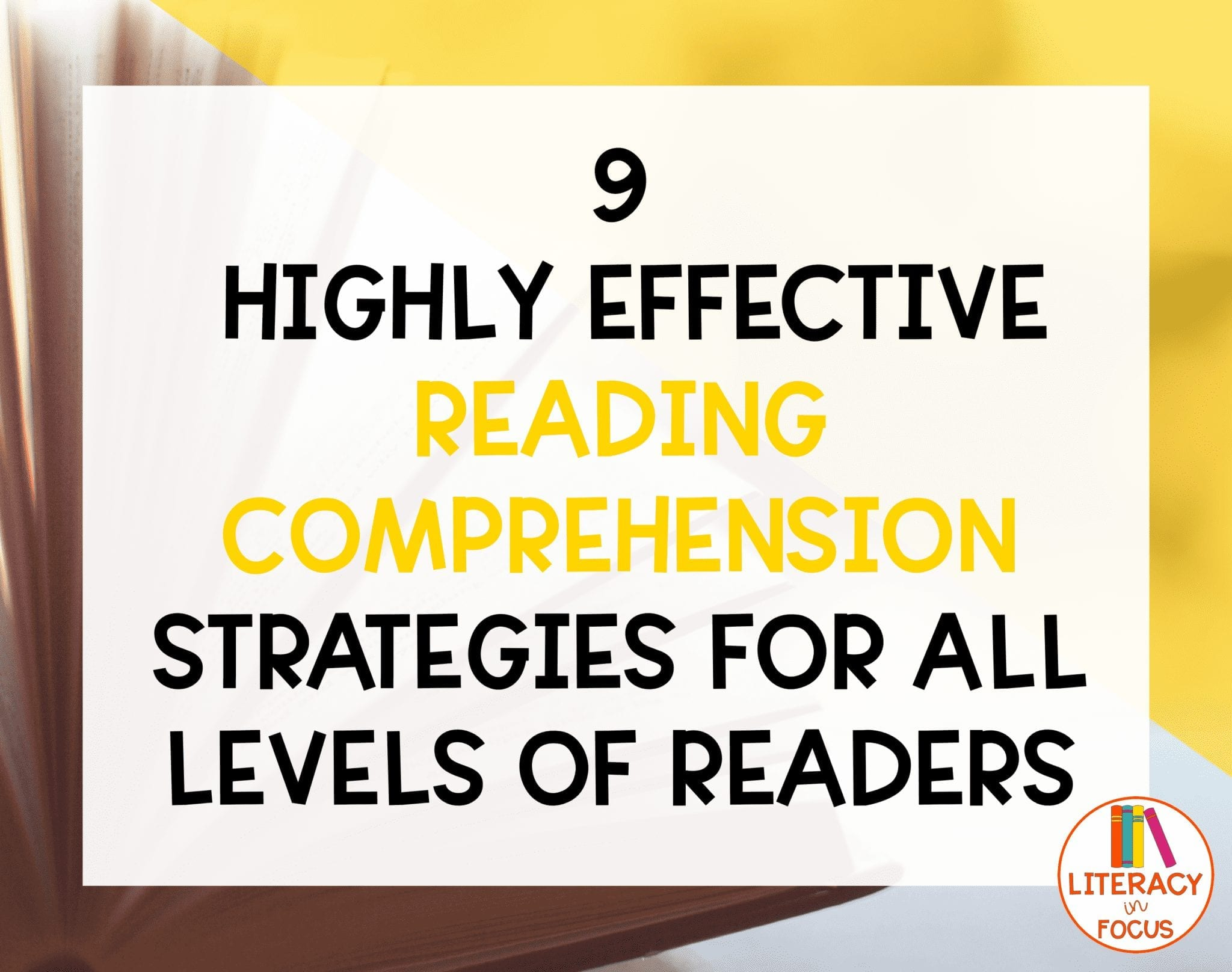 - 9 Highly Effective Reading Comprehension Strategies For All Levels