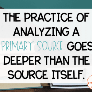 Analyzing Primary Sources Quote