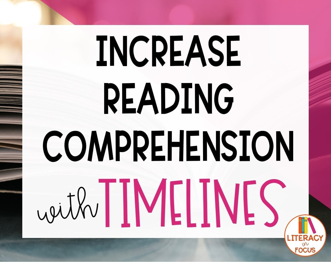 reading comprehension and timelines