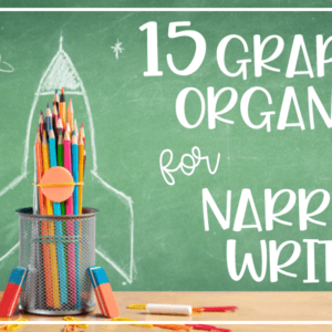 Narrative Graphic Organizers