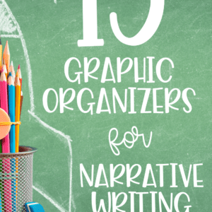Graphic Organizers for Narrative Writing