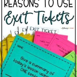 11 Reasons to Use Exit Tickets
