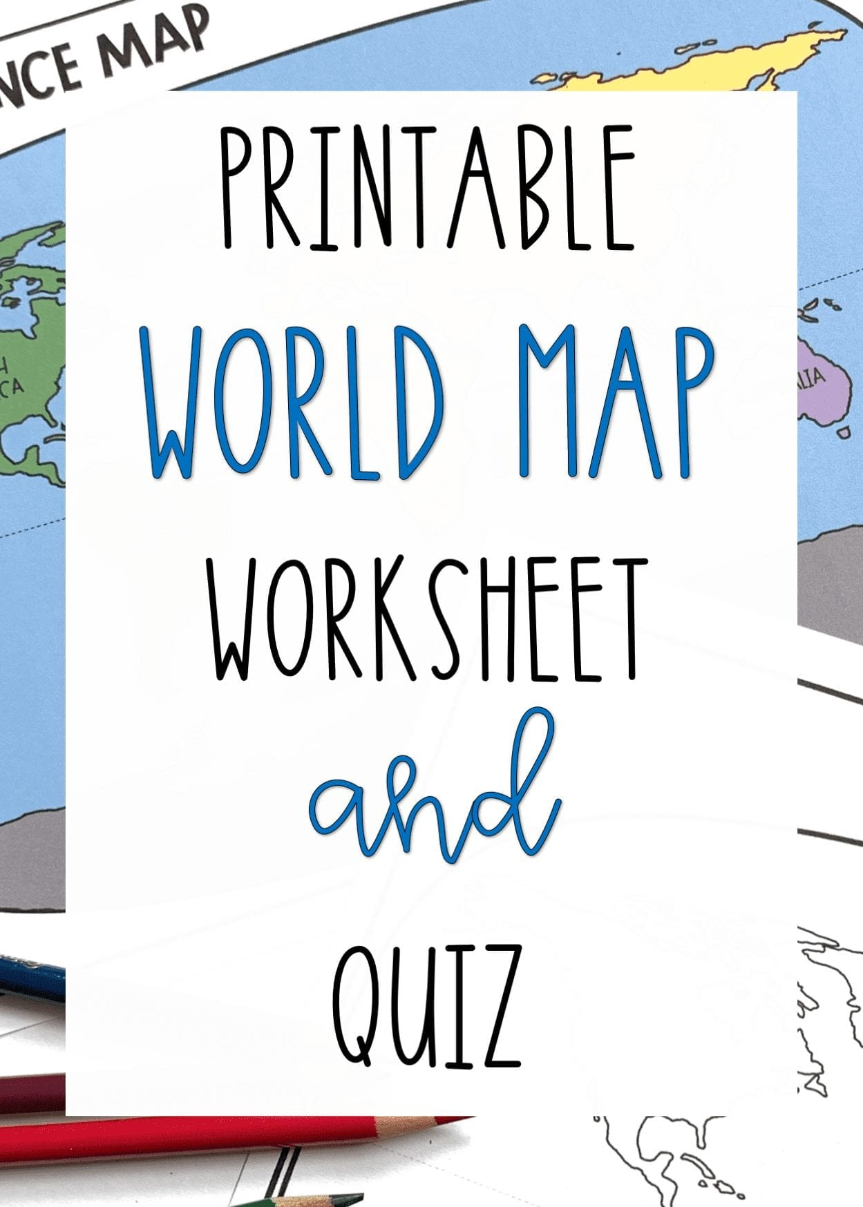 World Map Worksheet and Quiz