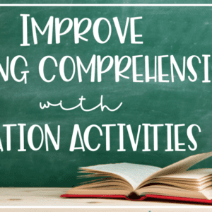 Improve Reading Comprehension With Station Activities