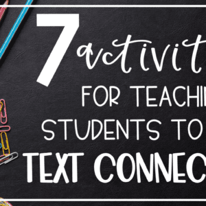 Text Connections Activities