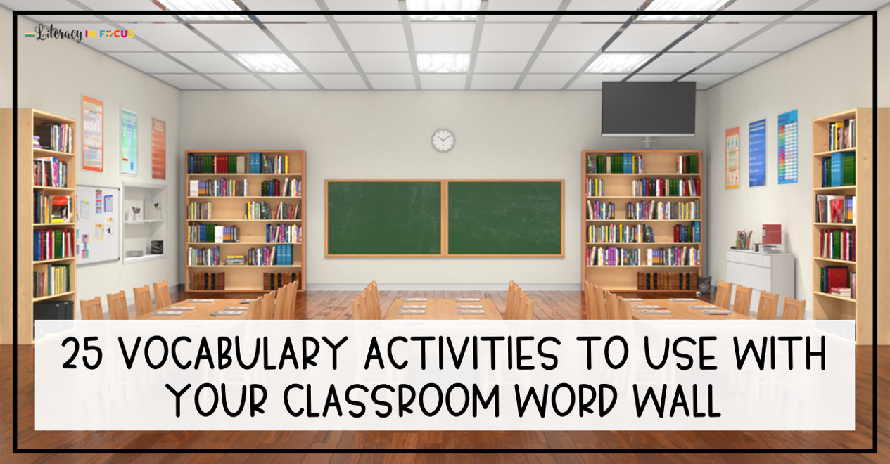 Vocabulary Activities to Use with Your Word Wall