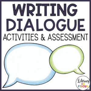 Writing Dialogue Activities and Assessment