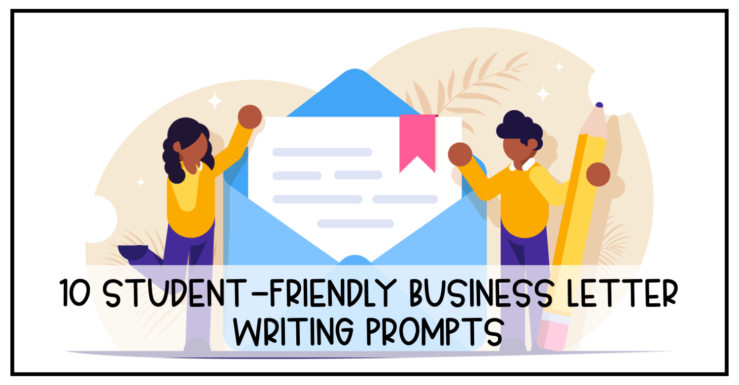 Business Letter Writing Prompts
