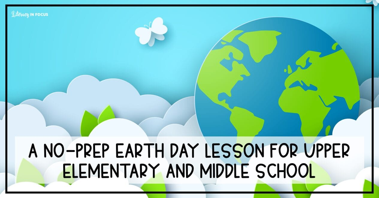 Free Earth Day Lesson Plan Middle School