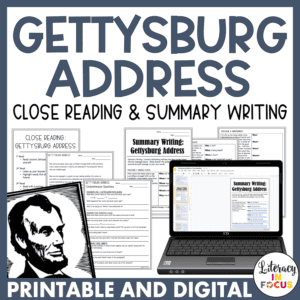 Gettysburg Address Close Reading and Summary Writing Lesson