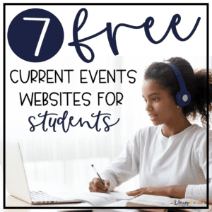 7 Free Current Event Websites for Students