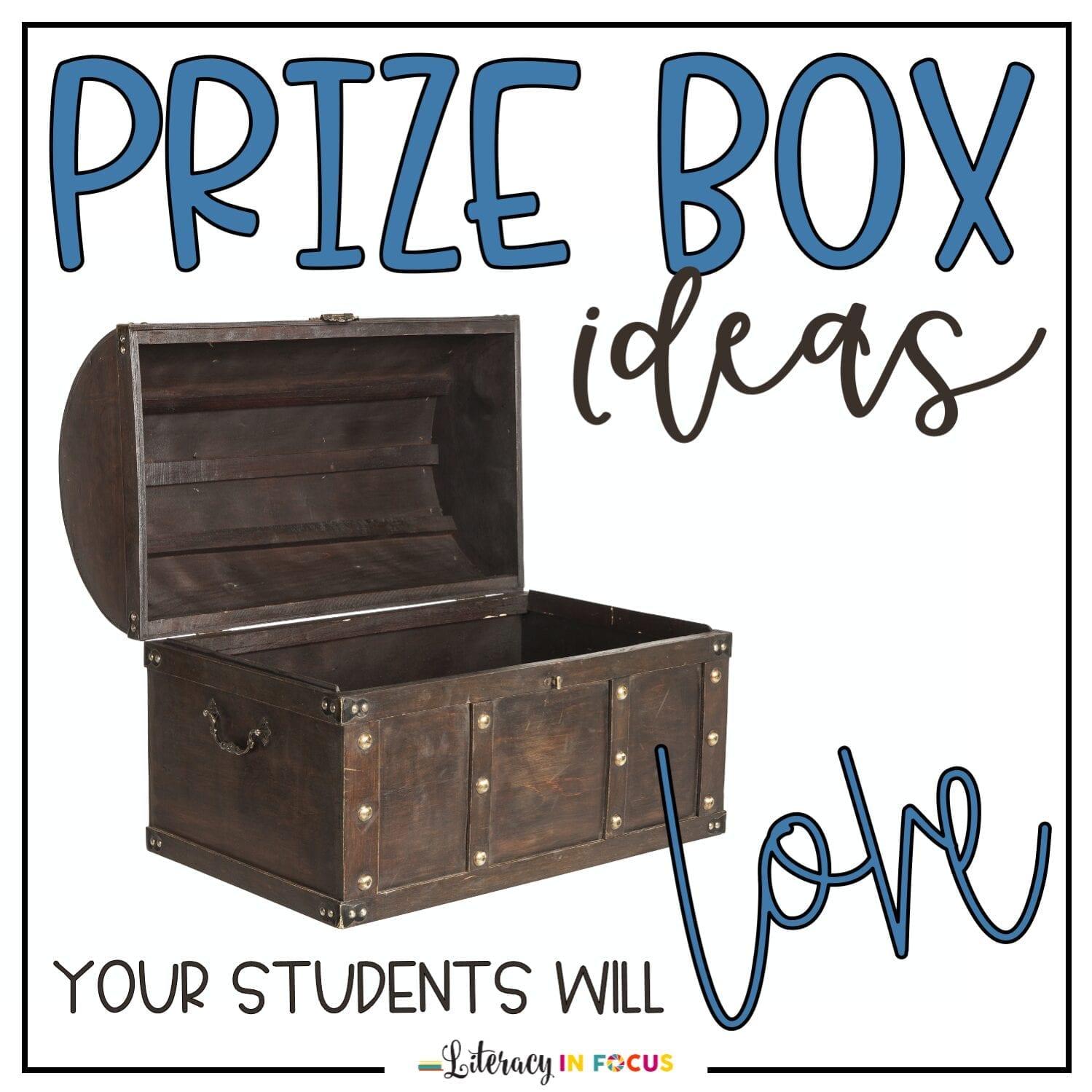 Classroom Prize Box Ideas
