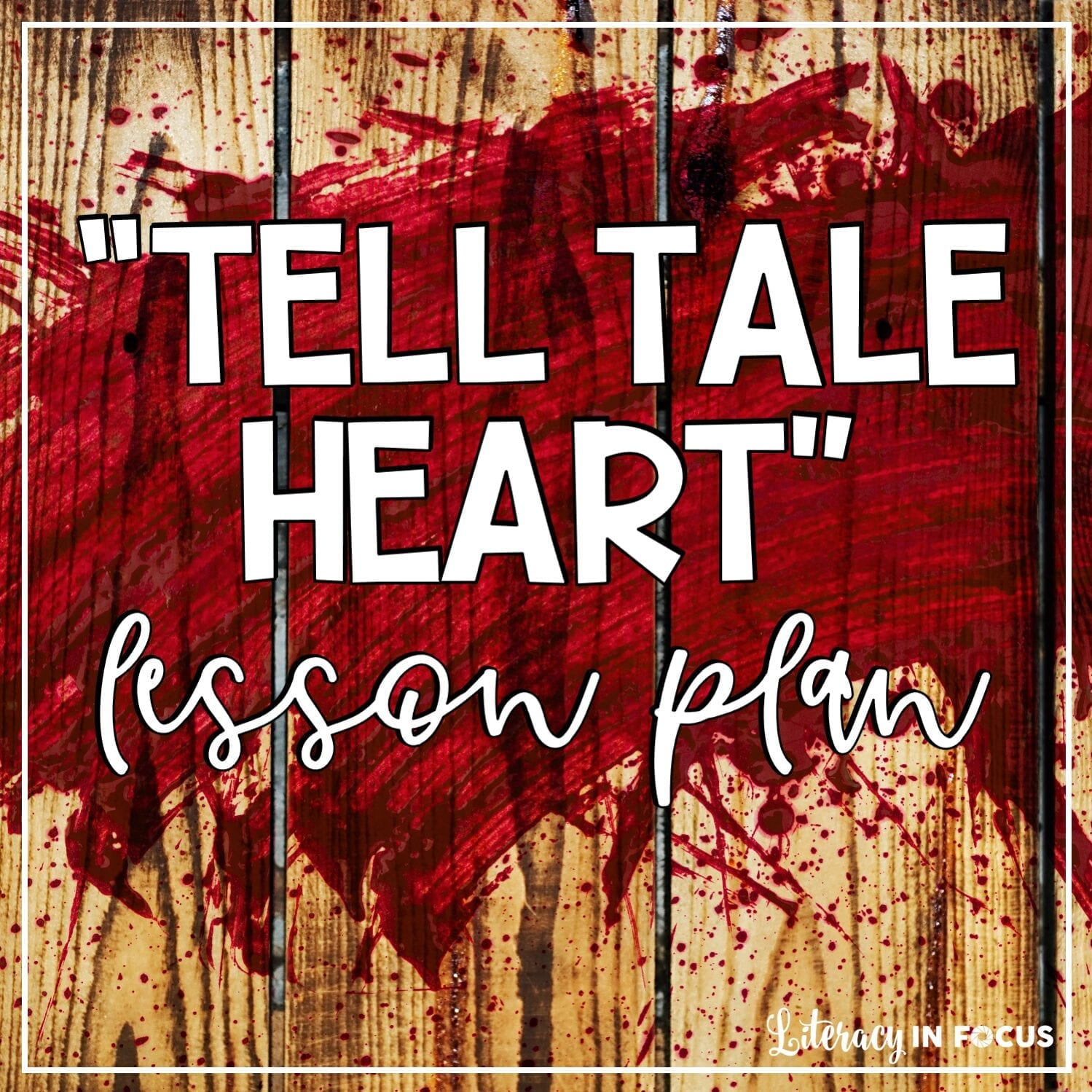 Tell Tale Heart Free Lesson Plan