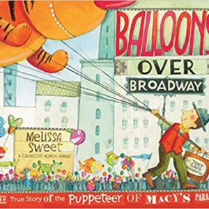 Balloons Over Broadway Picture Book