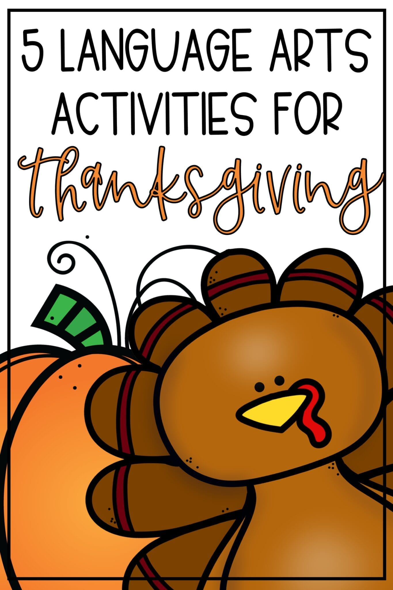 Language Arts Activities for Thanksgiving