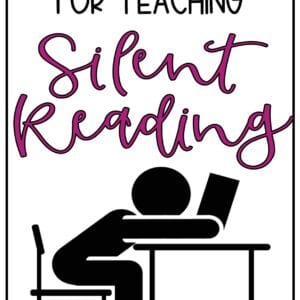 How To Teach Silent Reading