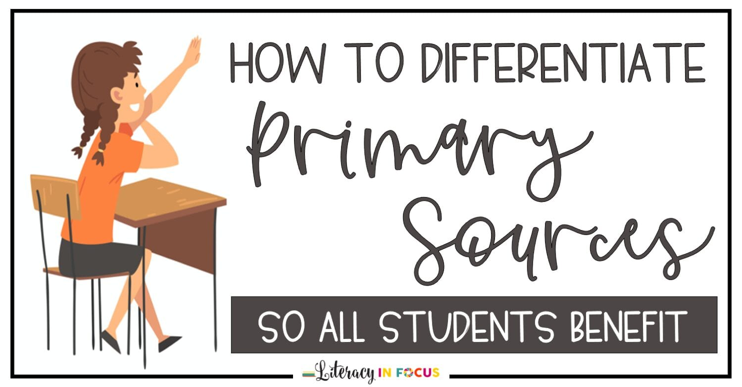 Differentiating Primary Sources Middle School