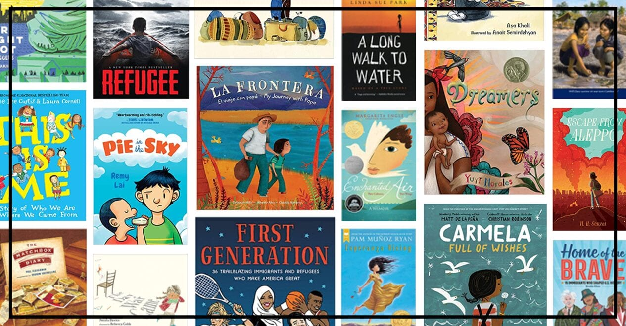 19 Children's Books About Immigrants and Refugees